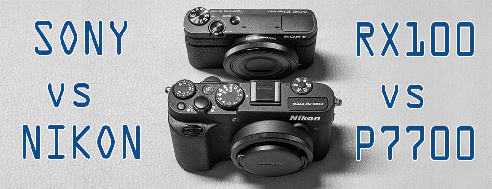 Sony RX100 vs. Nikon P7700